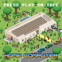 PRESS PLAY ON TAPE: HOME COMPUTER