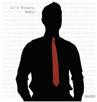 It's Binary, Baby!